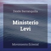 Ministerio Levi - Barranquilla, Colombia