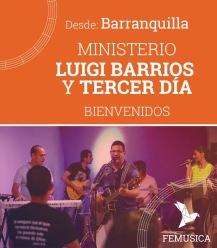 Luigi Barrios y Tercer Día - Barranquilla
