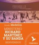 Richard Martínez y Su Banda - Medellín